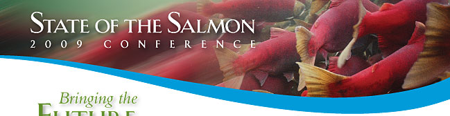 State of the Salmon 2009 Conference